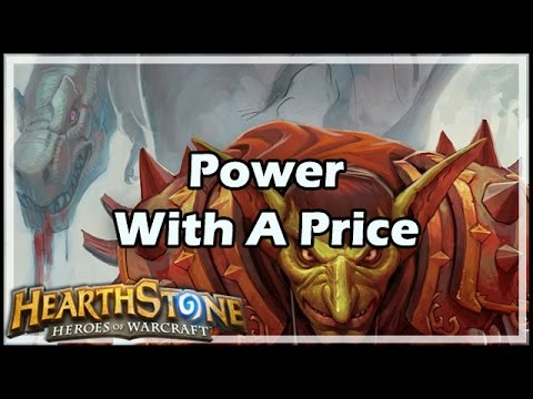 [Hearthstone] Power With A Price
