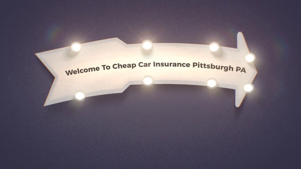 Cheap Car Insurance in Pittsburgh PA