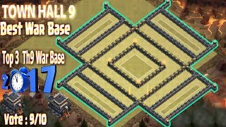 COC TH9 TOP 3 BEST WAR BASE 2017. CLASH OF CLANS NEW UPDATE