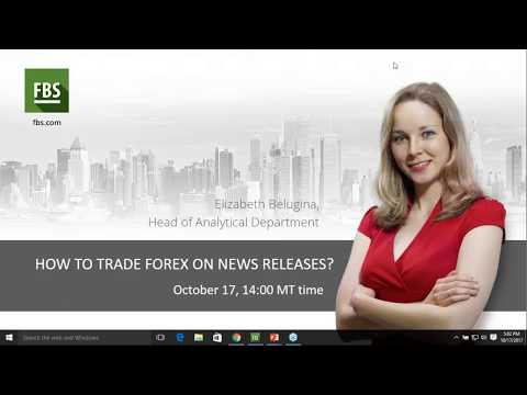 "Webinar ""How to trade Forex on news releases"" - Elizabeth Belugina, Oct. 17, 2017"