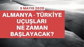 Almanya - Türkiye uçuşları ne zaman başlayacak? İlk kez tarih verildi!