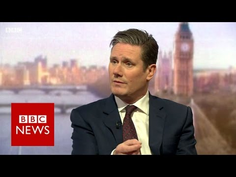 Sir Keir Starmer : We must fight against hard Brexit - BBC News