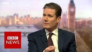 Sir Keir Starmer   We must fight against hard Brexit   BBC News
