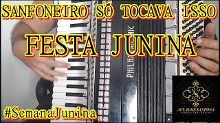 Baixar Aula de Sanfona - SANFONEIRO SÓ TOCAVA ISSO - FESTA JUNINA #SemanaJunina