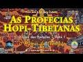 As profecias-raízes hopi-tibetanas: o humus da transição (O Livro das Profecias – Parte I)
