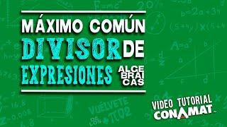 Máximo común divisor  de expresiones algebraicas
