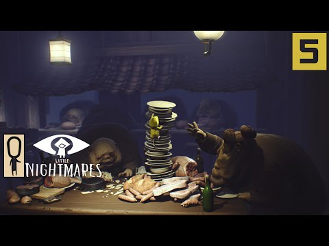 LITTLE NIGHTMARES Gameplay - Part 5 - THE GUESTS - Let's Play Walkthrough
