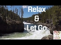 Guided Healing Meditation on Relaxing and Letting Go. Dropping Unwanted Energy to Enjoy  Positivity