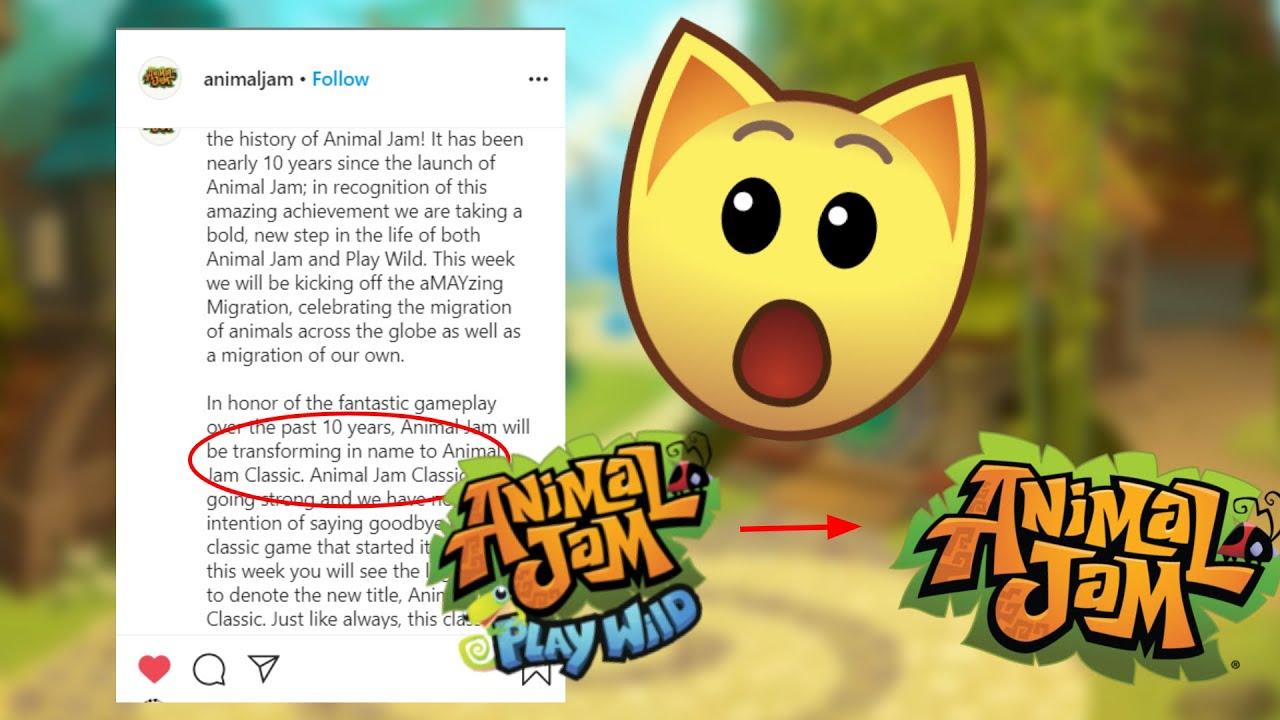 ANIMAL JAM CLASSIC? || Animal Jam is CHANGING names ...