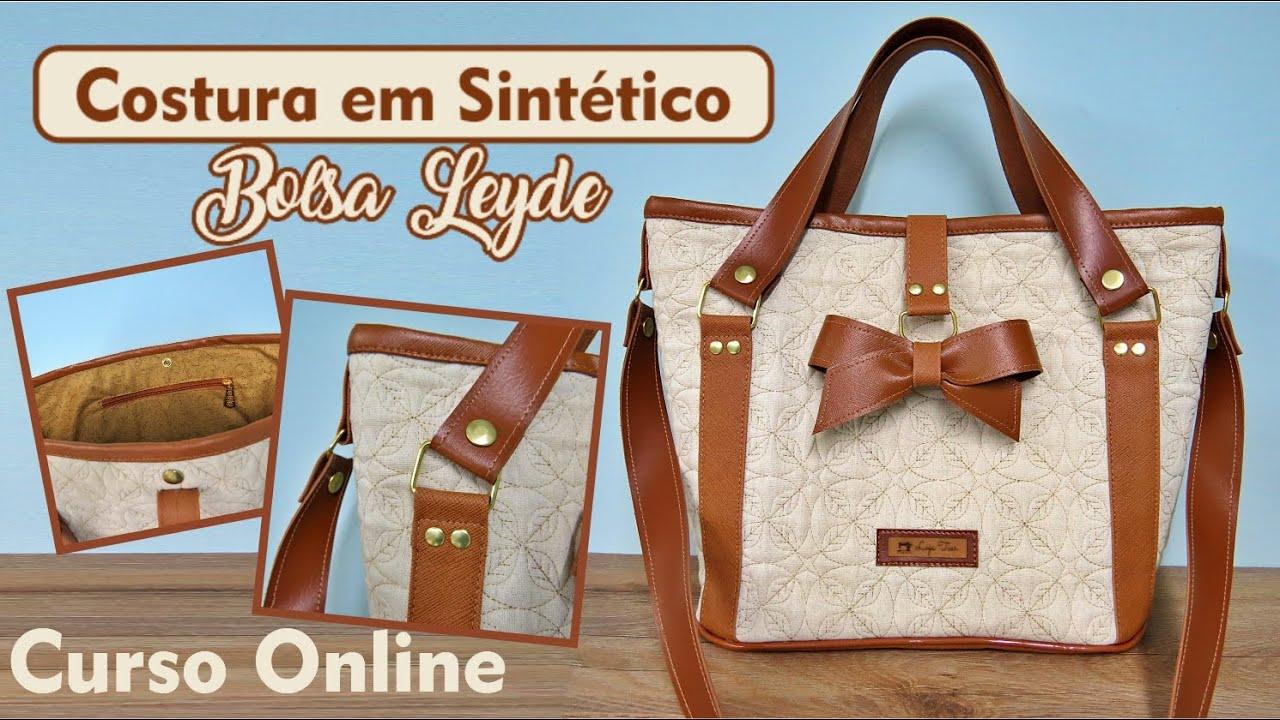 CURSO ONLINE - Costura em Sintético Intermediaria Bolsa Leyde por Soraia Chacon - Loja Tear