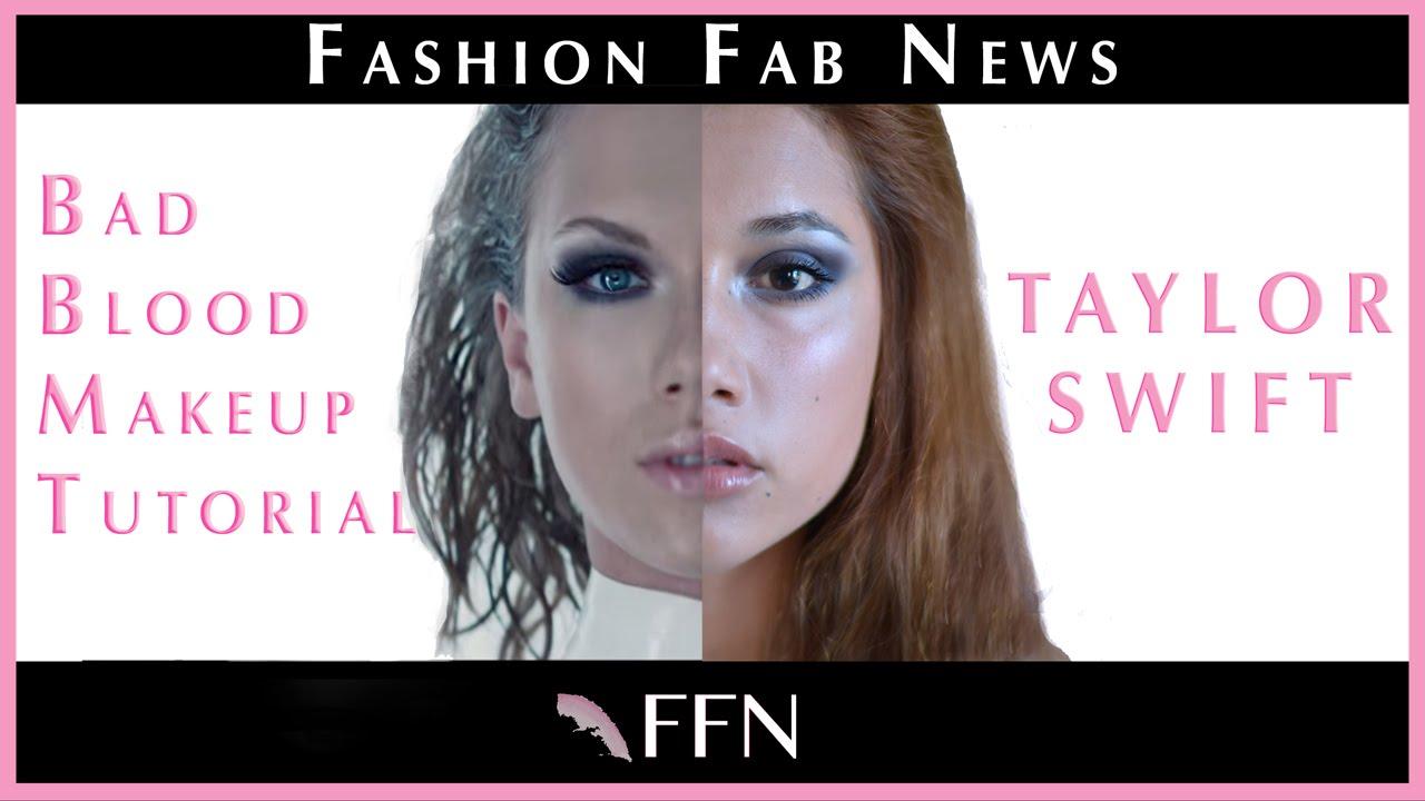 Anastasia Mayo Peliculas taylor swift bad blood makeup tutorial   fashion fab news