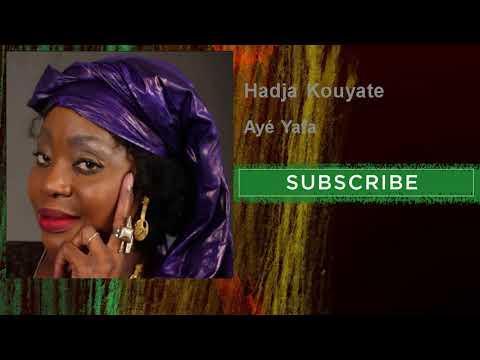 Hadja Kouyate - Ayé Yafa