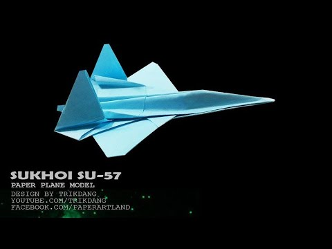 BEST PAPER AIRPLANES  - How to make a Paper Airplane model | Sukhoi Su-57