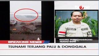 [BREAKING NEWS] Terjadi Tsunami Setelah Gempa 7,7 SR Di Palu dan Donggala