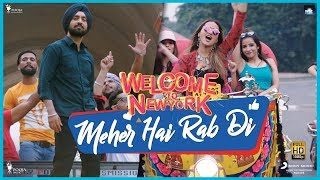 Meher Hai Rab Di Diljit | Sonakshi | Mika | Khusboo | Welcome To New York | Feb 23