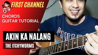 Baixar Akin Ka Na Lang Guitar chords tutorial (Itchyworms) tagalog Youtube Philippines