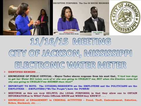 11/16/15 MAYOR TONY YARBER CITY OF JACKSON MISSISSIPPI MEETING (Electronic Water Meter Scam)