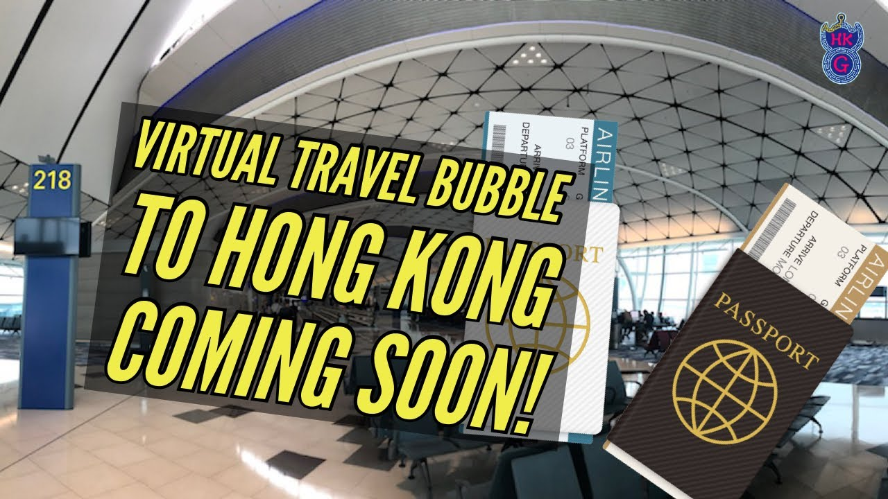 Virtual Travel Bubble to Hong Kong Coming Soon, from anywhere in the world by HONGKONGUIDE