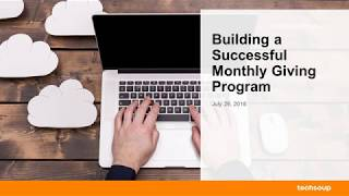Webinar: Building a Successful Monthly Giving Program