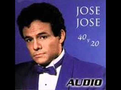 éxitos De Jose Jose Youtube