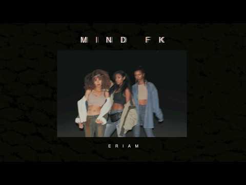 EriAm - Mind Fk