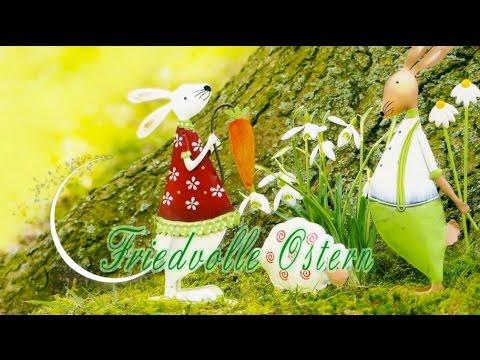 Ostergrüße 2018 Friedvolle Ostern