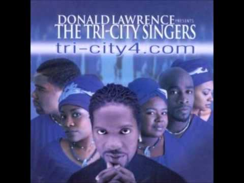Donald Lawrence & The TriCity Singers  Blessed