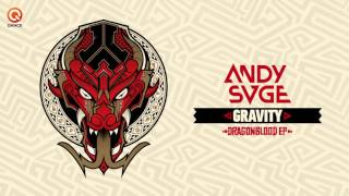 ANDY SVGE - Gravity | Dragonblood EP