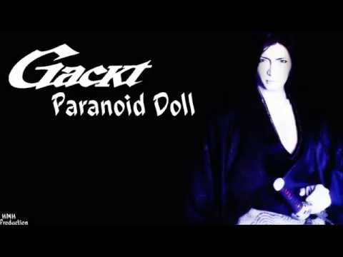 {GACKT} Paranoid Doll {ROMAJI LYRICS}
