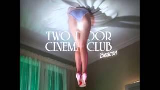 Sleep Alone (acoustic) - Two Door Cinema Club