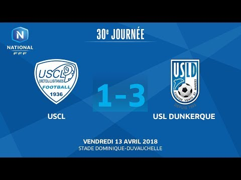 J30 : USCL - USL Dunkerque (1-3), le replay I National FFF 2018