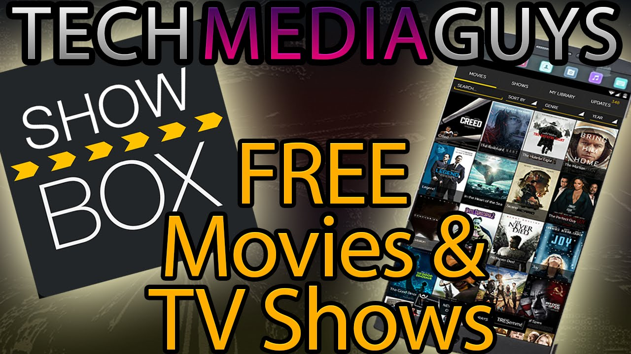 How To Get Free Movies And Tv Shows On Android Showbox