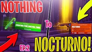 *NEW* Trading from nothing to a NOCTURNO *NOTHING TO SOMETHING* EP 2 In Fortnite Save The World PVE