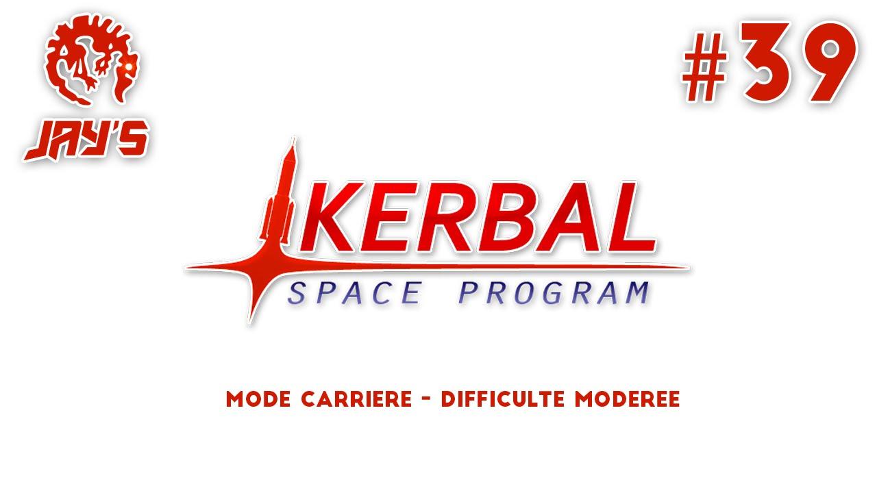 [FR] Kerbal Space Program - Beta Than Ever ! - Mode ...