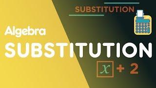 Substitution | Algebra | Maths | FuseSchool