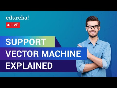 Support Vector Machine Tutorial For Beginners | SVM Tutorial | Edureka | Data Science Live - 2