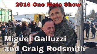 Miguel Galluzzi and Craig Rodsmith interview at One Moto Show 2018