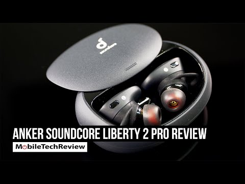 Anker Soundcore Liberty 2 Pro True Wireless Earbuds Review