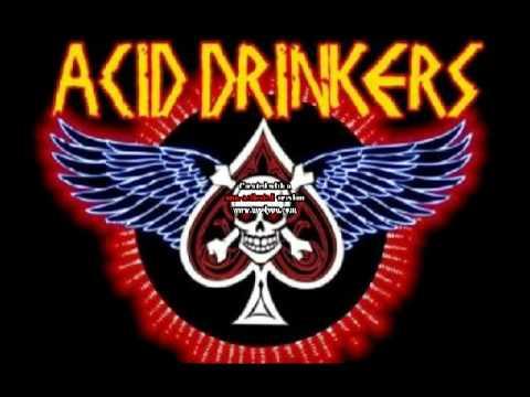 Top 30 songs of Acid Drinkers