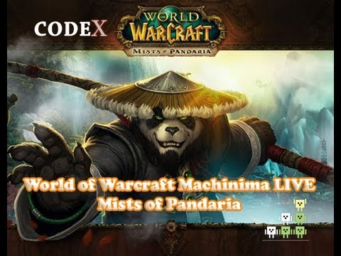 Machinima World of Warcraft - codeX: Mists of Pandaria (WoW)