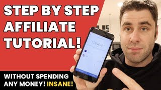 Affiliate Marketing: How To Make Money With Online For FREE (Step By Step)