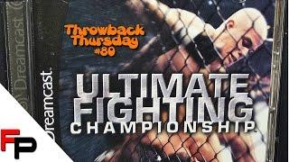 UFC on Sega Dreamcast  (2000) - Throwback Thursday Ep. 80 - Tito Ortiz Hates Me