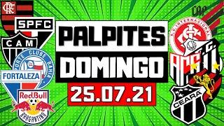PALPITES DE FUTEBOL PARA DOMINGO DIA 25/07/2021 + BILHETE PRONTO
