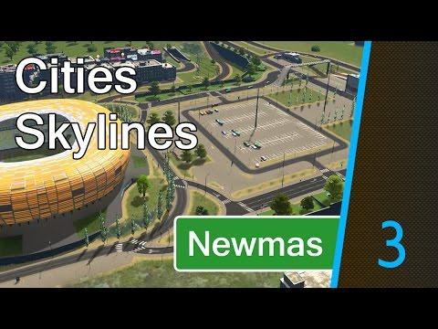 Cities Skylines: Newmas – Part 3 [Stadium Setup]