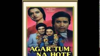 Agar Tum Na Hote Karaoke by Ujjwal