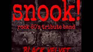 Snook - Black Velvet (Alannah Myles cover)