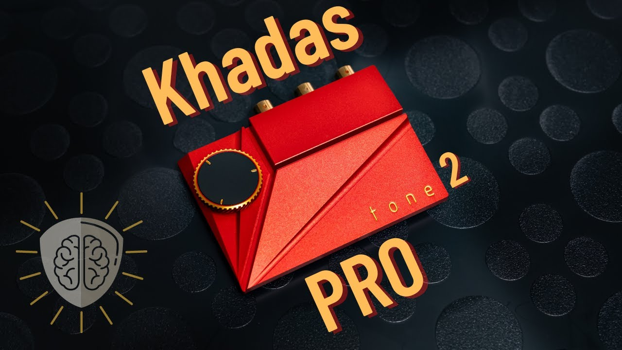Khadas Tone 2 Pro Review - Khadas: 1 / Hi-End DAC Market: 0