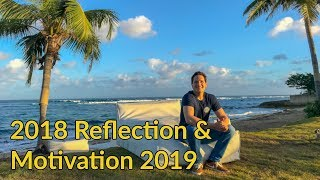 2018 REFLECTION and 2019 MOTIVATION