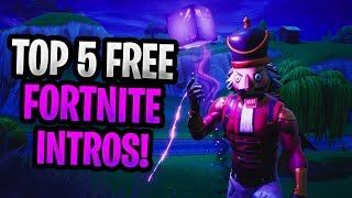 TOP 5 FORTNITE BATTLE ROYALE INTROS WITHOUT TEXT FREE TO USE / DOWNLOAD #3