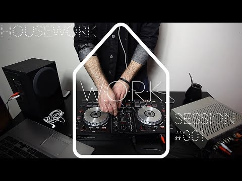 Housework : Session #001 ( House mix )